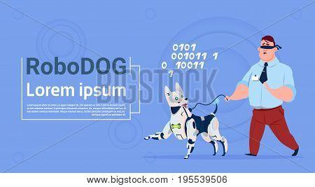 Robotic Dog Guiding Blind Man Cute Domestic Animal Robot Helper Flat Vector Illustration