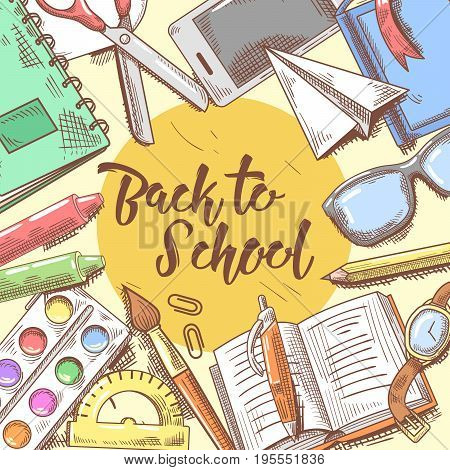 Back to School Hand Drawn Design. Educational Concept with Eyeglasses, Notebook and Paint. Vector illustration