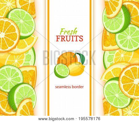 Ripe orange lime lemon vertical seamless border. Vector illustration card with composition Juicy fresh fruits slice, leaf for design tea, ice cream, natural cosmetics, health care products, detox diet.