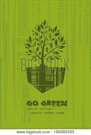 Logo concept design with a tree on grunge green background. Go Green. Recycle reduce reuse. Vector illustration