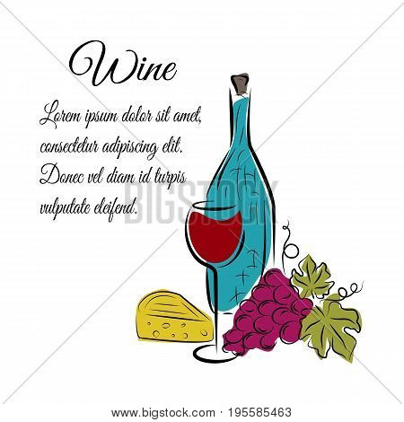 Wine bottle, wine glass, grape and cheese. Hand drawn concept for winery products, harvest, wine list, wine tasting, menu and poster design. Colorful vector illustration on white with space for text.