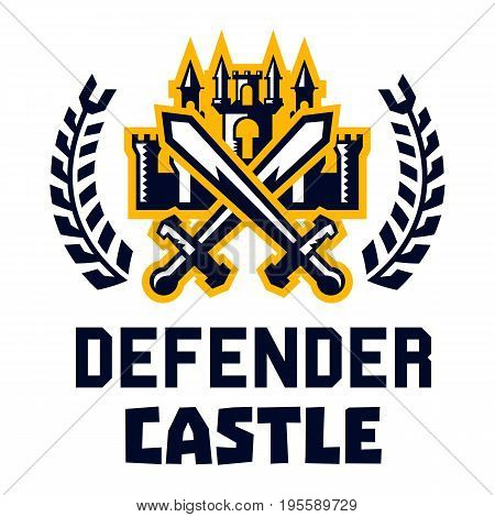 Logo defender castle. Fortress, tower, cross swords. Figure surrounded by a wreath. Vector illustration. Flat style