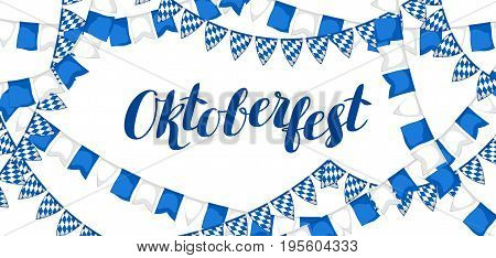 Garland with flags. Oktoberfest beer festival. Banner or poster for feast.