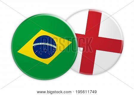 News Concept: Brazil Flag Button On England Flag Button 3d illustration on white background