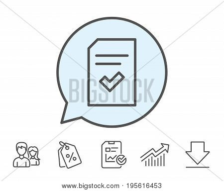 Checked Document line icon. Information File with Check sign. Correct Paper page concept symbol. Report, Sale Coupons and Chart line signs. Download, Group icons. Editable stroke. Vector