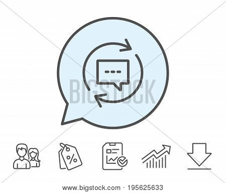 Update Comments line icon. Chat Speech bubble sign. Communication symbol. Report, Sale Coupons and Chart line signs. Download, Group icons. Editable stroke. Vector