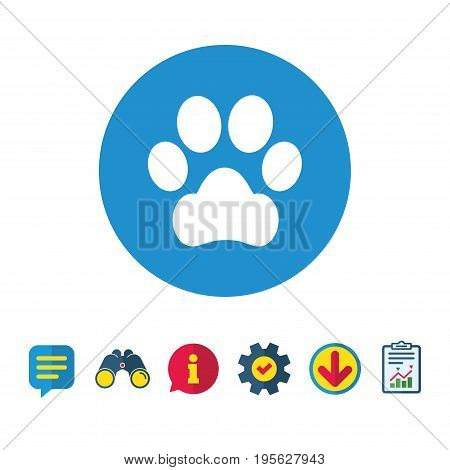 Dog paw sign icon. Pets symbol. Information, Report and Speech bubble signs. Binoculars, Service and Download icons. Vector
