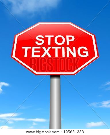 Stop Texting Concept.