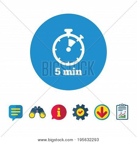 Timer sign icon. 5 minutes stopwatch symbol. Information, Report and Speech bubble signs. Binoculars, Service and Download icons. Vector