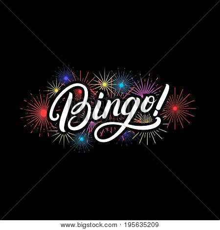 Bingo! hand written lettering quote with fireworks for greeting card, poster, print. Modern brush calligraphy. Isolated on black background. Vector illustration.