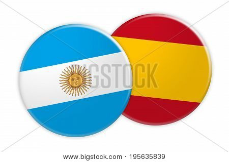 News Concept: Argentina Flag Button On Spain Flag Button 3d illustration on white background