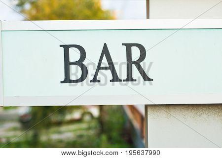 Bar Sign in Cyprus in Summertime. inscription bar sign