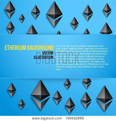 Ethereum symbols on blue background with space for text. Concept of ICO Blockchain and cryptocurrency. Business Vector Illustration.