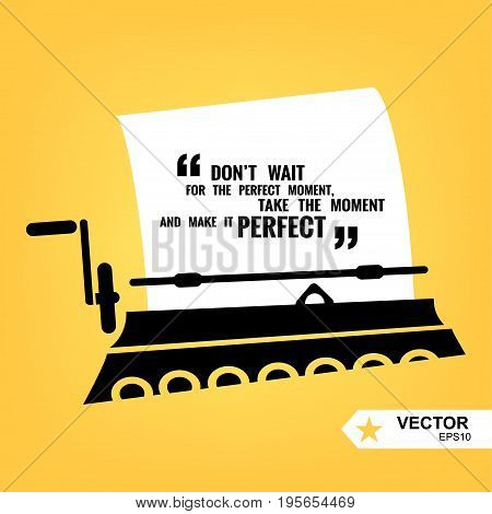Digital vector black yellow, taping machine and paper, quote frames box blank template with print information design icon, take the moment citation, flat style