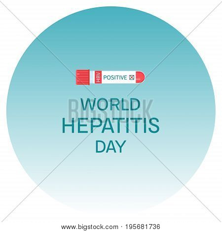 Awareness poster with laboratory test tubing with blood sample for Hepatitis. Medical solidarity symbol. Vector illustration.