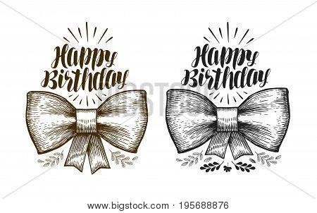 Happy birthday, label. Birth day, holiday symbol. Typographic design Lettering vector illustration