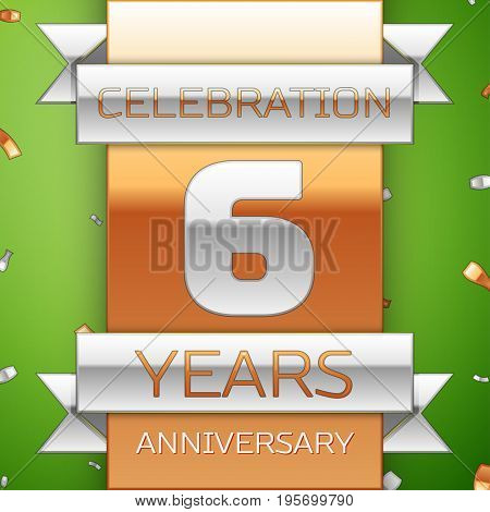 Realistic Six Years Anniversary Celebration Design. Silver and golden ribbon, confetti on green background. Colorful Vector template elements for your birthday party. Anniversary ribbon