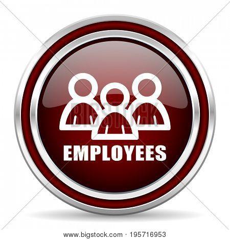 Employees red glossy icon. Chrome border round web button. Silver metallic pushbutton.