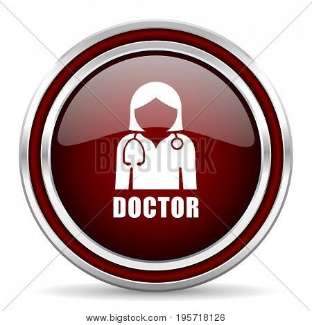 Doctor red glossy icon. Chrome border round web button. Silver metallic pushbutton.
