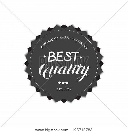 High Quality Round Emblem Logo Isolated on White Background. Badge with Hand Drawn Lettering. Vector Illustration for Web Graphic Design or Print, Logotype, Brand, Symbol.