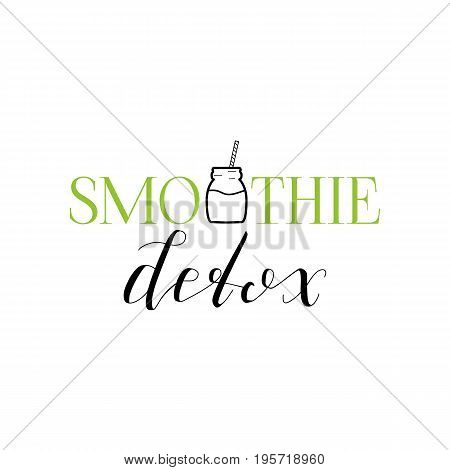 Smoothie Detox Emblem Isolated on White Background. Green and Black Logo with Hand Drawn Lettering and Jar Design. Vector Illustration.