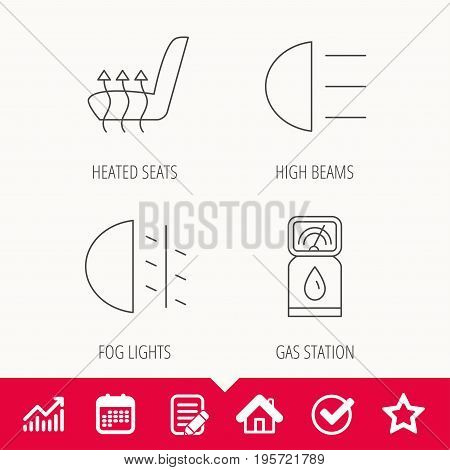 Petrol station, fog lights and heated seats icons. Gas fuel station linear sign. Edit document, Calendar and Graph chart signs. Star, Check and House web icons. Vector