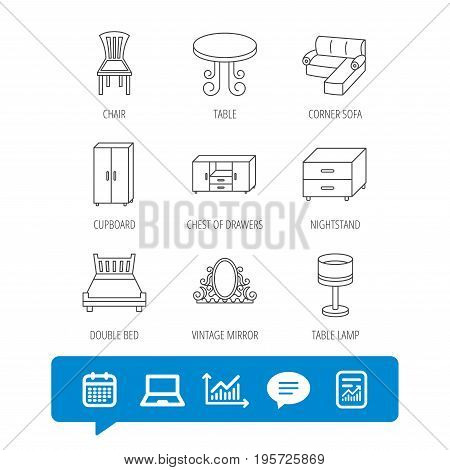 Corner sofa, table and cupboard icons. Chair, lamp and nightstand linear signs. Vintage mirror, double bed and chest of drawers icons. Report file, Graph chart and Chat speech bubble signs. Vector