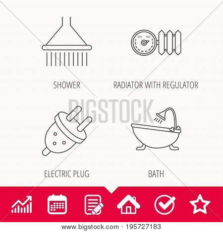 Shower, bath and electric plug icons. Radiator with regulator linear sign. Edit document, Calendar and Graph chart signs. Star, Check and House web icons. Vector