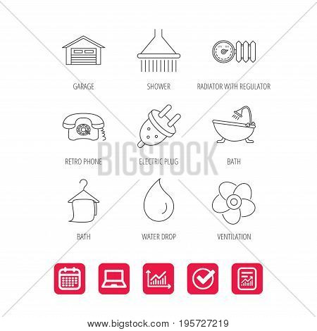Ventilation, heat radiator and electric plug. Retro phone, shower and garage linear signs. Water drop, bath towel icons. Report document, Graph chart and Calendar signs. Laptop and Check web icons
