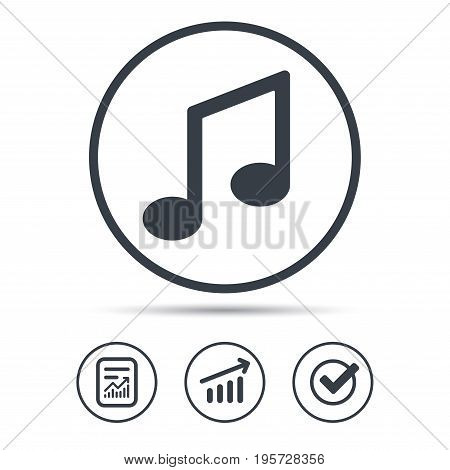 Music icon. Musical note sign. Melody symbol. Report document, Graph chart and Check signs. Circle web buttons. Vector