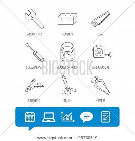 Wrench key, screwdriver and paint brush icons. Toolbox, nippers and saw linear signs. Finishing spatula icon. Report file, Graph chart and Chat speech bubble signs. Laptop and Calendar web icons