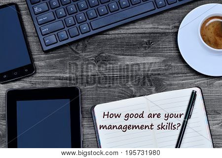 Question How good are your management skills on notebook page