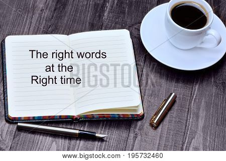 Text The right words at the right time on notebook page