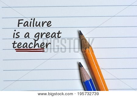 Failure is a great teacher word on paper close-up