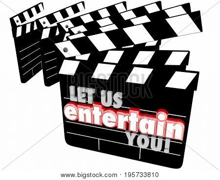 Let Us Entertain You Movie Clapper Boards 3d Illustration