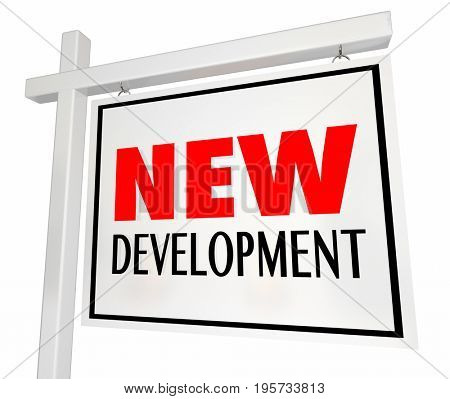 New Development House Home for Sale Building Sign 3d Illustration