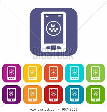 Taxi app in phone icons set vector illustration in flat style In colors red, blue, green and other