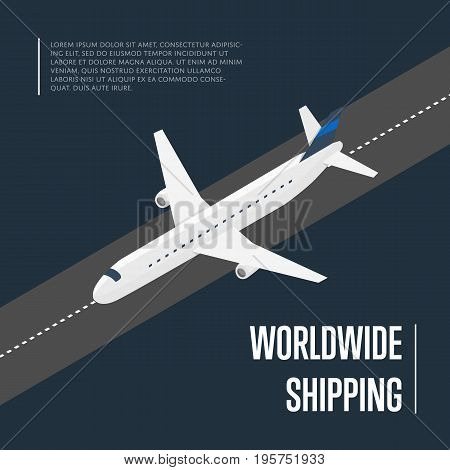 Worldwide shipping isometric vector illustration. Cargo jet airplane on airport runway. Worldwide logistics, delivery transportation, global freight airlines, shipping company, import and export