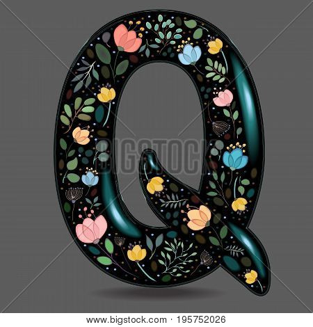 Letter Q with Floral Decor. Black glared symbol. Colorful graceful flowers plants and blurs with watercolor effect. Gray background. Vector Illustration