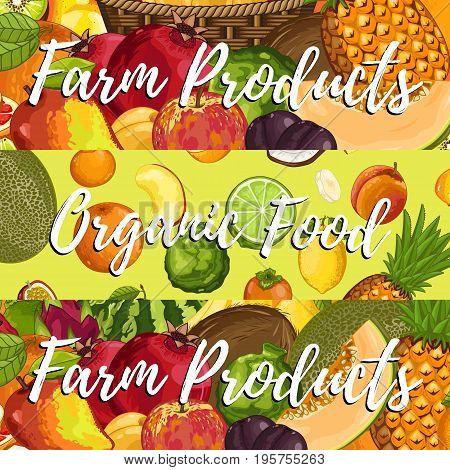 Organic farm product posters vector illustration. Natural juicy fruit background, vegetarian nutrition store, organic healthy food. Pear, lime, melon, avocado, banana, peach, coconut, apple, orange.