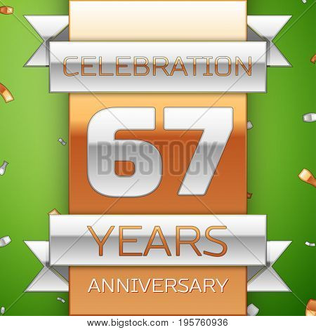 Realistic Sixty seven Years Anniversary Celebration Design. Silver and golden ribbon, confetti on green background. Colorful Vector template elements for your birthday party. Anniversary ribbon