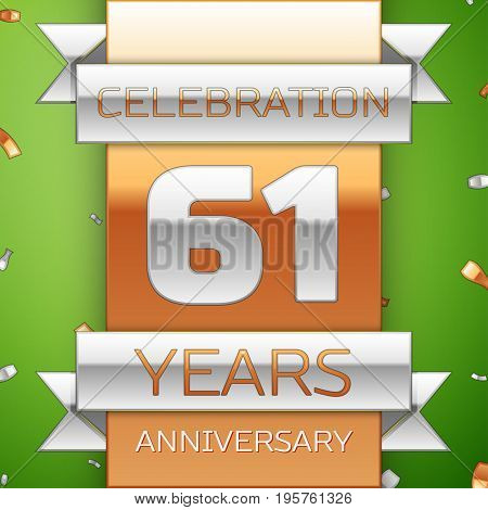 Realistic Sixty one Years Anniversary Celebration Design. Silver and golden ribbon, confetti on green background. Colorful Vector template elements for your birthday party. Anniversary ribbon