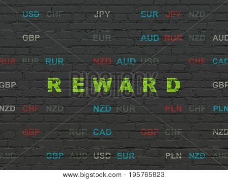 Finance concept: Painted green text Reward on Black Brick wall background with Currency