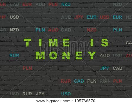 Finance concept: Painted green text Time is Money on Black Brick wall background with Currency