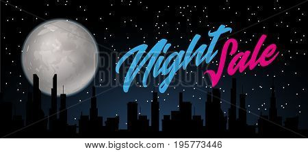 Night sale dark banner. Sale poster with fool moon and city silhouette. Vector illustration.