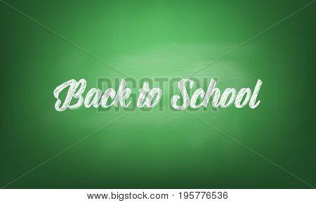 Back to school. Blackboard with chalk written typography back to school. Green blackboard