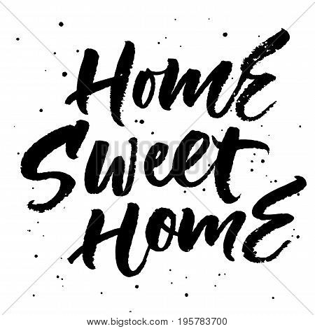 Home sweet home. Hand lettering isolated on white background. Vector illustration