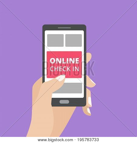 Hand holding smartphone with online check in button on screen. Mobile application concept. Flat design vector illustration