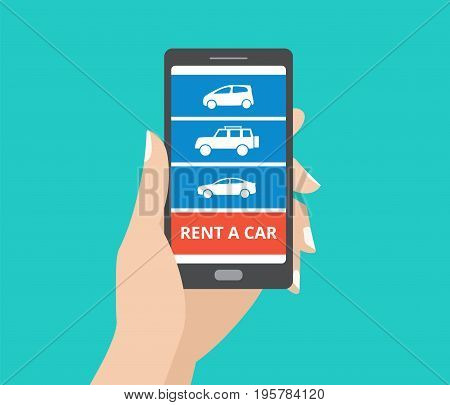 Hand holding smartphone with car icons and rent a car button on screen. Design concept of car hire mobile application. Flat design vector illustration