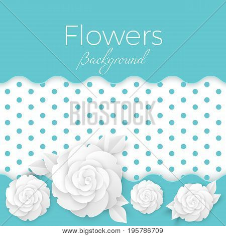 Flowers background with realistic roses, paper origami blossoms in blue and white colors. Hand made greeting card vector illustration